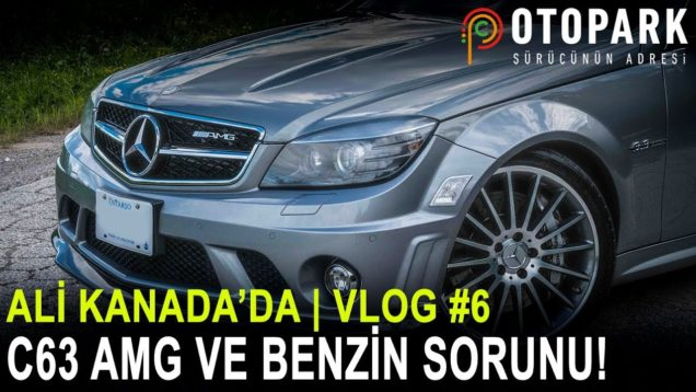 Ali-Kanadada-Mercedes-C63-AMG-ve-Benzin-Sorunu-VLOG-6-attachment